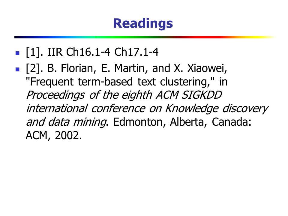 Readings [1]. IIR Ch16.1-4 Ch17.1-4.